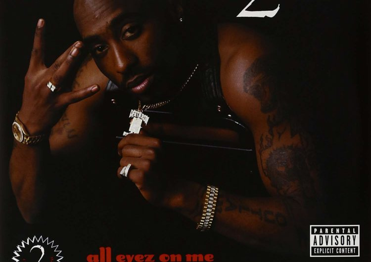2pac – All Eyez On Me