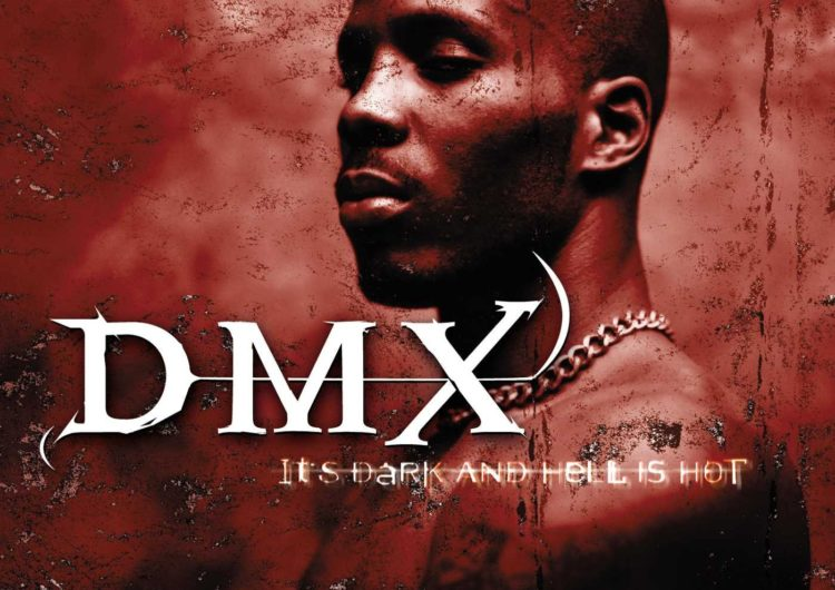 DMX – It's Dark & Hell is Hot