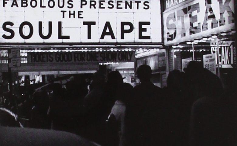 Fabolous – The Soul Tape
