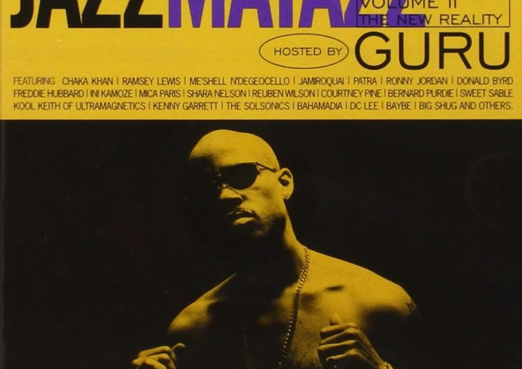 Guru – Guru's Jazzmatazz, Vol. 2