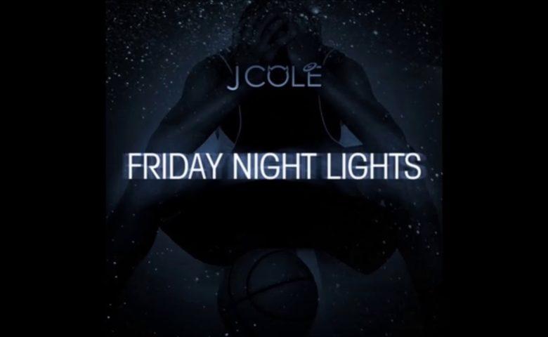 J. Cole – Friday Night Lights