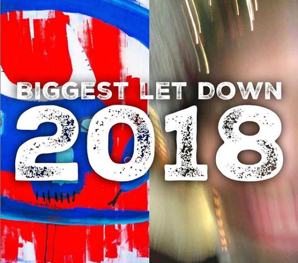 Biggest Let Downs of 2018