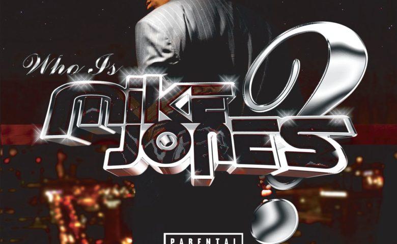 Mike Jones – Who Is Mike Jones?