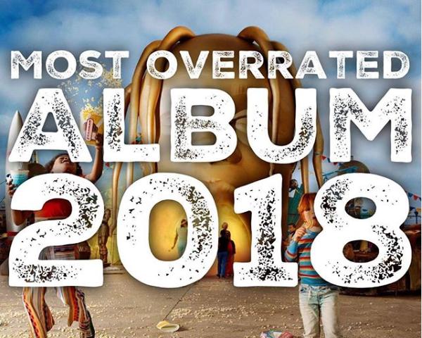 Most Overrated Album 2018