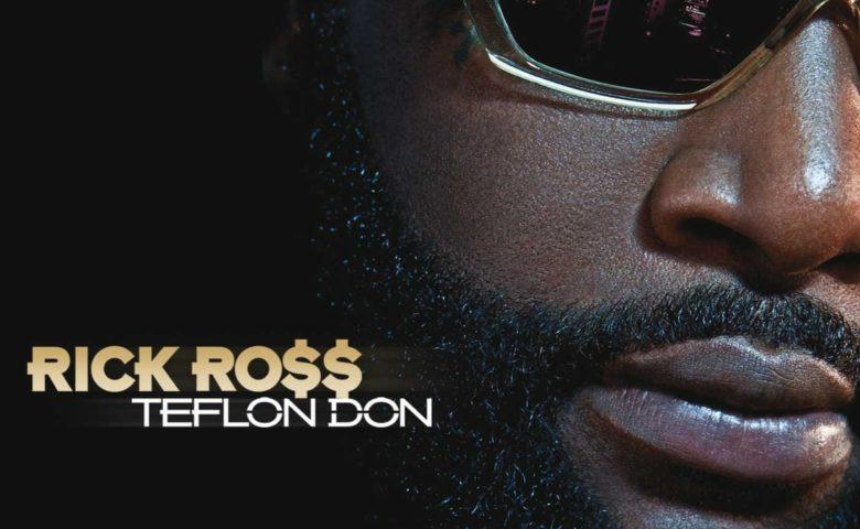 Rick Ross – Teflon Don