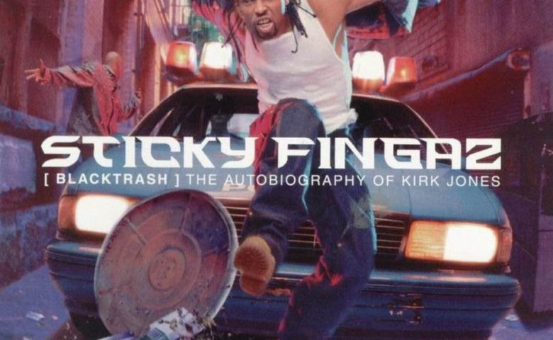 Sticky Fingaz – Black Trash The Autobiography Of Kirk Jones