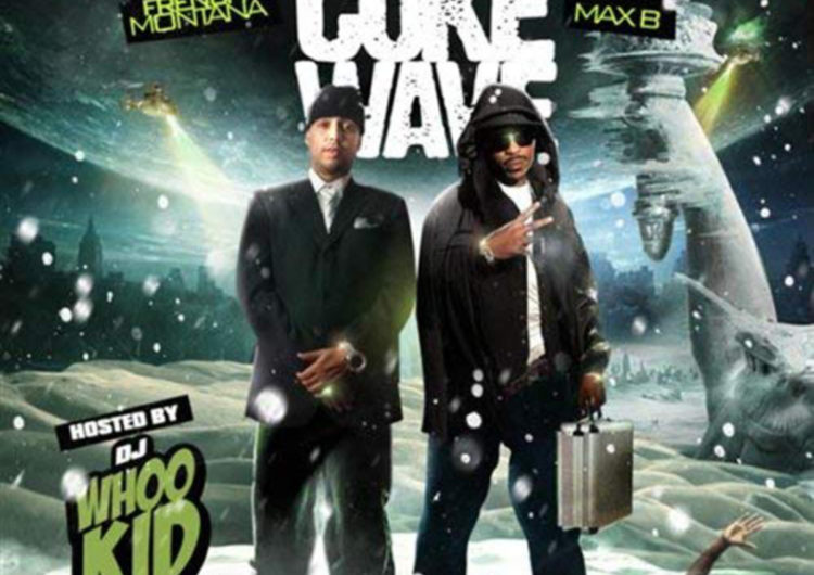 French Montana & Max B – Coke Wave