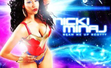 Nicki Minaj – Beam Me Up Scotty