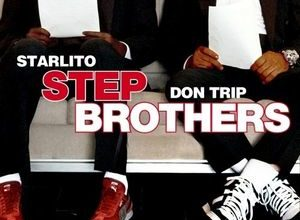 Don Trip & Starlito – Step Brothers