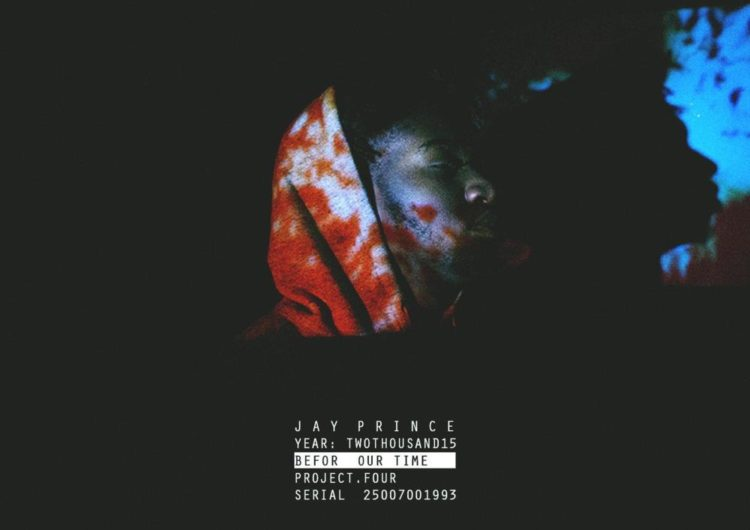 Jay Prince – Befor Our Time