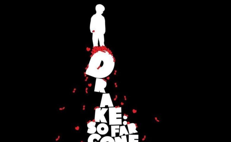Drake – So Far Gone