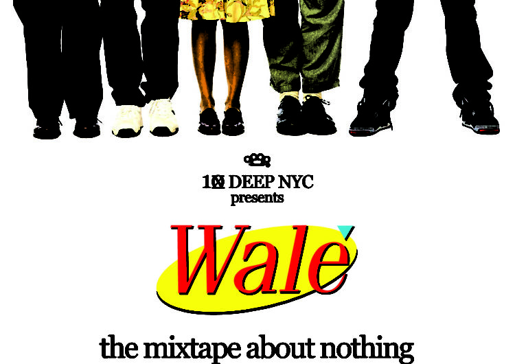 Wale – A Mixtape About Nothing